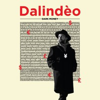 Dalindeo: The Dark Money