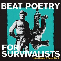 Haines, Luke: Beat poetry for survivalists