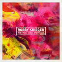 Krieger, Robby: The Ritual Begins At Sundown