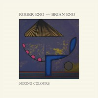 Eno, Brian: Mixing Colours