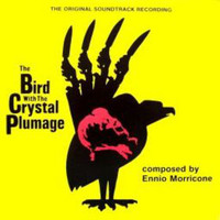 Morricone, Ennio: The Bird With The Crystal Plumage