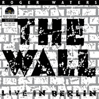 Waters, Roger: The wall - Live in Berlin