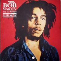 Marley, Bob: Rebel Music