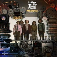 Lothar & the Hand People: Machines: amherst 1969