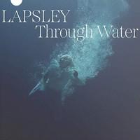 Låpsley: Through water