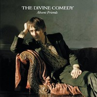 Divine Comedy: Absent friends