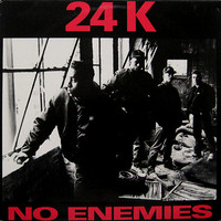 24K: No Enemies