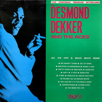 Desmond Dekker & The Aces: The Original Reggae Hitsound Of Desmond Dekker And The Aces
