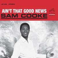 Cooke, Sam: Ain't That Good News