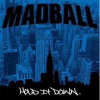 Madball: Hold it down