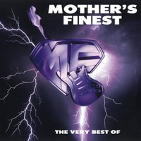 Mother's Finest: Very best of...