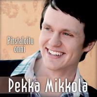 Mikkola, Pekka: Pirstaloitu Onni