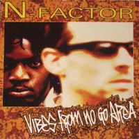 N-Factor: Vibes From No Go Area