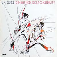 UK Subs : Diminished Responsibility