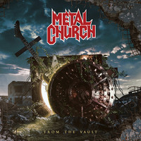Metal Church: From The Vault