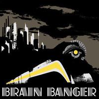 Brain Banger: Yellow Belly