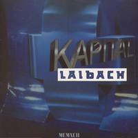 Laibach: Kapital