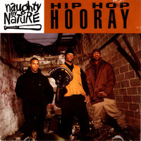 Naughty By Nature: Hip Hop Hooray