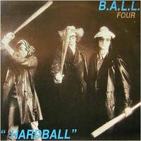 Ball: (Four) Hardball