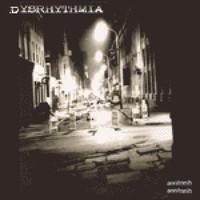 Dysrhythmia: Dysrhythmia / Xthoughtstreamsx