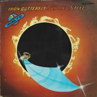Iron Butterfly: Scorching Beauty / Sun And Steel
