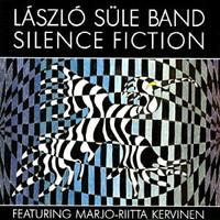 Laszlo Sule Band: Silence Fiction