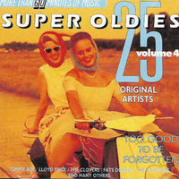 V/A: 25 Super Oldies Vol. 4 - Too Good To Be Forgotten