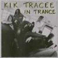 Kik Tracee: In Trance