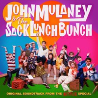 Soundtrack: John Mulaney and the Sack Lunch Bunch