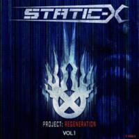 Static-X: Project: Regeneration Volume 1