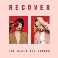 Naked And Famous: Recover