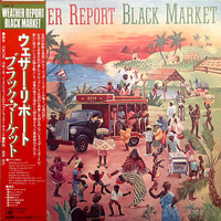 Weather Report : Black Market