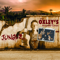 Paul Oxley's Acoustic Circus: Jungle