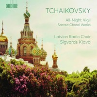 Tchaikovsky, Pyotr: All-night vigil & sacred choral works