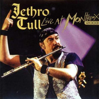 Jethro Tull : Live At Montreux 2003