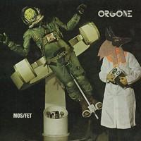 Orgone: Mos / Fet