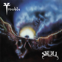 Trouble: The Skull