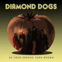 Diamond Dogs: As your greens turn brown