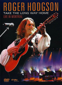 Hodgson, Roger: Take The Long Way Home (Live In Montreal)
