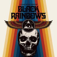 Black Rainbows: Cosmic Ritual Supertrip