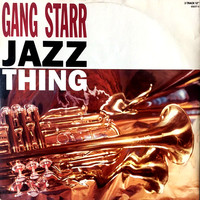 Gang Starr: Jazz Thing