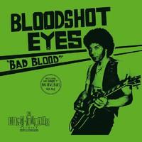 Bloodshot Eyes: Bad Blood