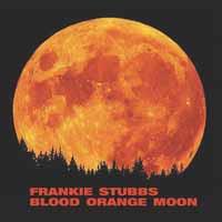 Stubbs, Frankie: Blood Orange Moon