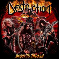 Destruction: Born To Thrash