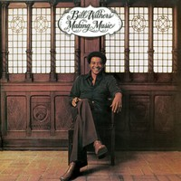 Withers, Bill: Making Music