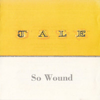 Jale: So Wound