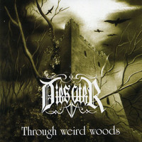 Dies Ater: Through Weird Woods
