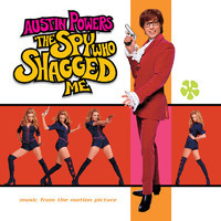 V/A: Austin Powers - The Spy Who Shagged Me (Music From The Motion Picture)