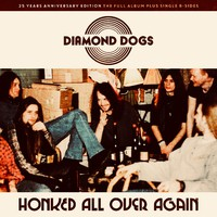 Diamond Dogs: Honked All Over Again