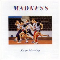 Madness : Keep Moving
